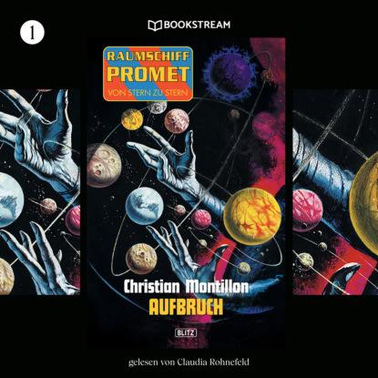 Raumschiff Promet - Von Stern zu Stern, Folge 1: Aufbruch (Ungek?rzt)