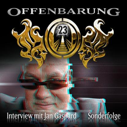 Фото - Jan Gaspard Offenbarung 23, Sonderfolge: Interview mit Jan Gaspard jan gaspard offenbarung 23 folge 8 macht