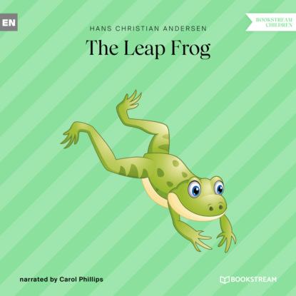 Фото - Hans Christian Andersen The Leap Frog (Unabridged) andersen hans christian the complete illustrated works of hans christian andersen
