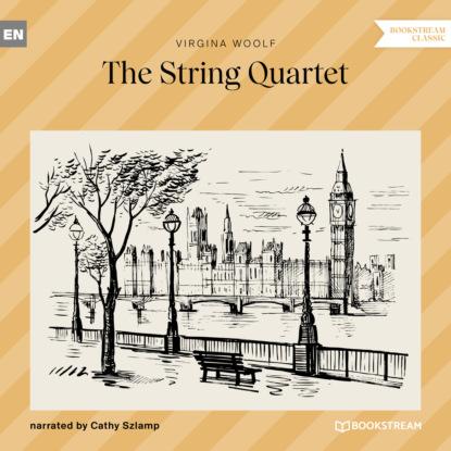 Вирджиния Вулф The String Quartet (Unabridged) t kuula rondo for string quartet