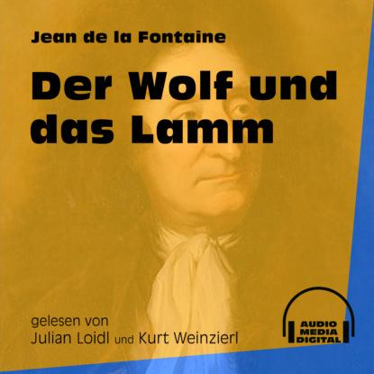 Der Wolf und das Lamm (Ungekürzt)