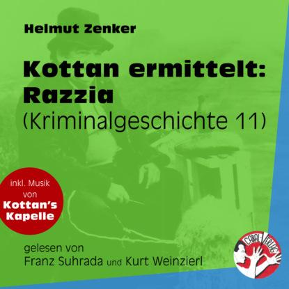 Razzia - Kottan ermittelt - Kriminalgeschichten, Folge 11 (Ungekürzt)