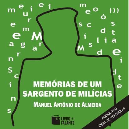 Фото - Manuel Antonio de Almeida Memórias de um Sargento de Milícias (Integral) antonio de luca мокасины