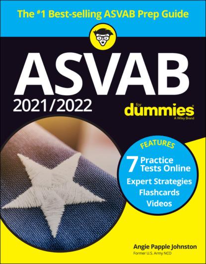Angie Papple Johnston 2021 / 2022 ASVAB For Dummies angela papple johnston 2020 2021 asvab for dummies with online practice