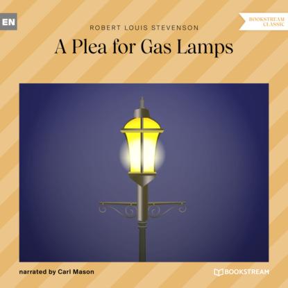 A Plea for Gas Lamps (Ungek?rzt)