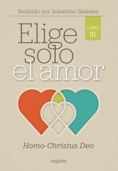 Sebastián Blaksley Elige solo el amor недорого