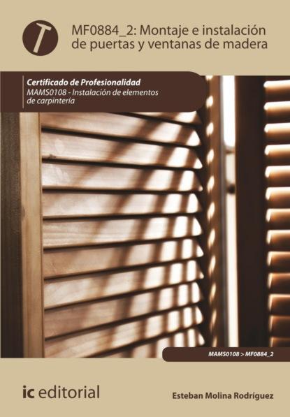 Esteban Molina Rodríguez Montaje e instalación de puertas y ventanas de madera. MAMS0108 недорого