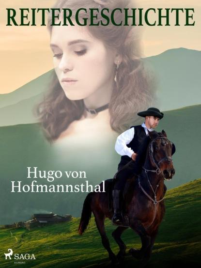 Hugo von Hofmannsthal Reitergeschichte hugo von hofmannsthal die frau ohne schatten