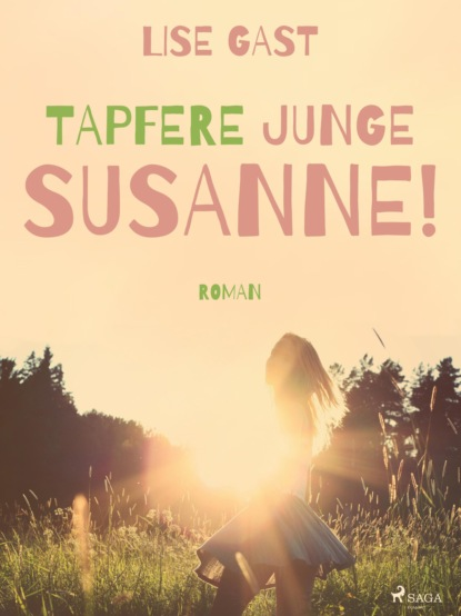 Lise Gast Tapfere junge Susanne! недорого