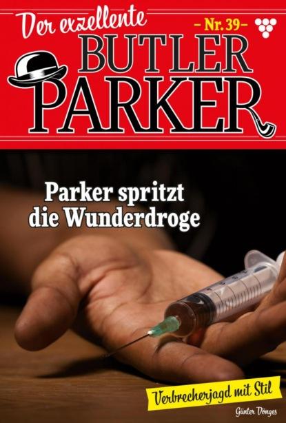 Der exzellente Butler Parker 39 – Kriminalroman