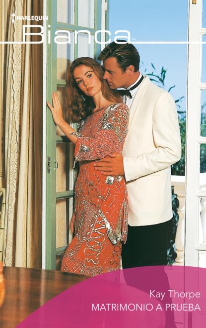 Фото - Kay Thorpe Matrimonio a prueba nathaniel edward davies cómo enriquecer su matrimonio