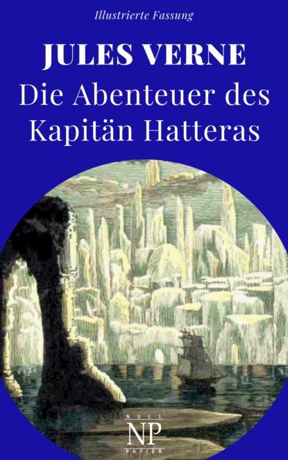 Die Abenteuer des Kapit?n Hatteras