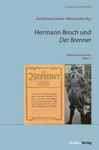 Группа авторов Hermann Broch und Der Brenner недорого