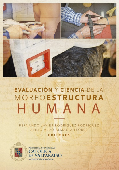 Fernando Javier Rodríguez Rodríguez Evaluación y ciencias de la morfoestructura humana