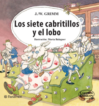 Фото - Jacob y Wilhelm Grimm Los siete cabritillos y el lobo jacob y wilhelm grimm pulgarcito