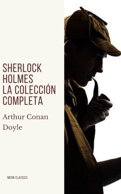 Sherlock Holmes: La colecci?n completa