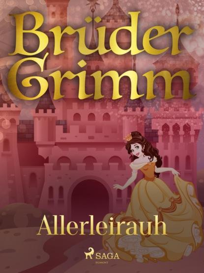 Brüder Grimm Allerleirauh brüder grimm von dem fischer und seiner frau hochdeutsch