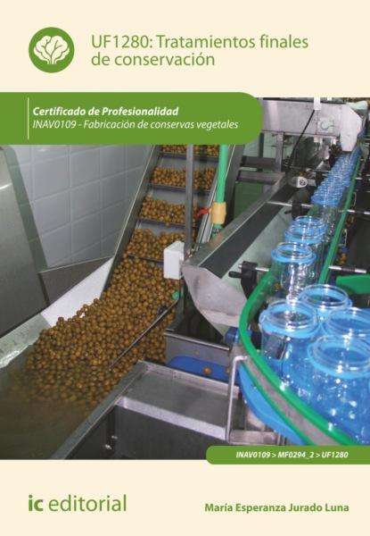 María Esperanza Jurado Luna Tratamientos finales de conservación. INAV0109 недорого