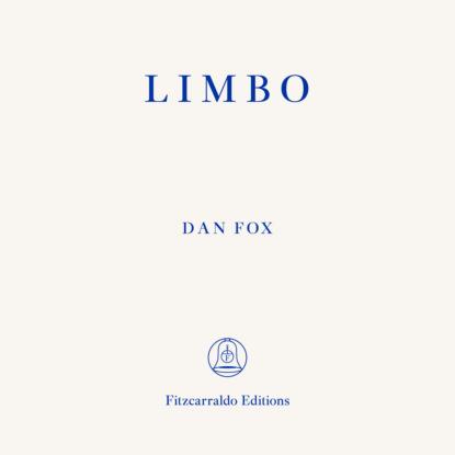 Фото - Dan Fox Limbo (Unabridged) edward van de vendel little fox unabridged