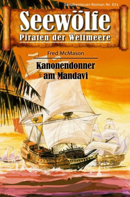Seew?lfe - Piraten der Weltmeere 671