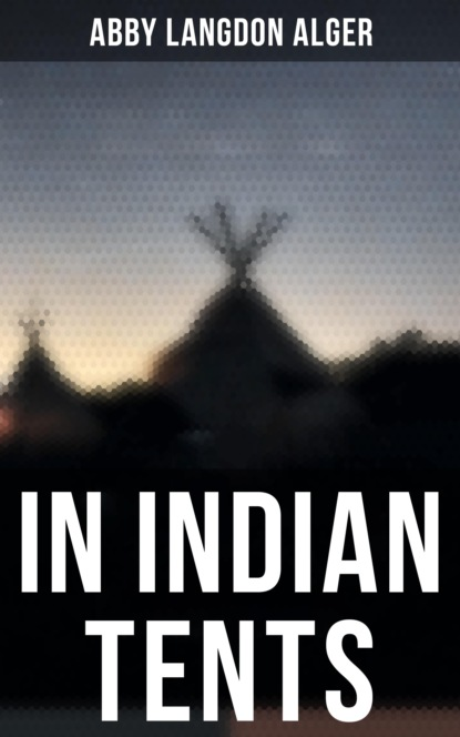 Abby Langdon Alger In Indian Tents mulk raj anand book of indian beauty
