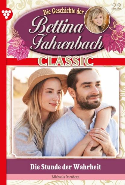 Bettina Fahrenbach Classic 22 – Liebesroman