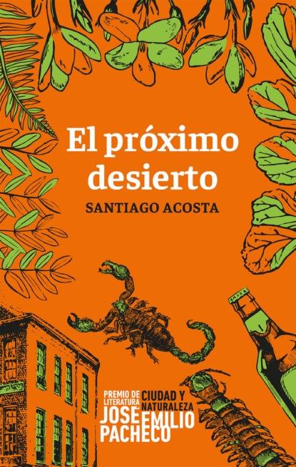 Фото - Santiago Acosta El próximo desierto josé amar amar el niño y su comprensión del sentido de la realidad 3a ed