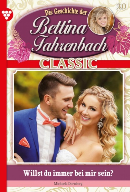 Bettina Fahrenbach Classic 30 – Liebesroman