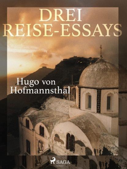 Hugo von Hofmannsthal Drei Reise-Essays hugo von hofmannsthal die frau ohne schatten