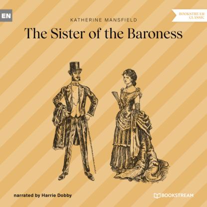 Фото - Katherine Mansfield The Sister of the Baroness (Unabridged) baroness пиджак