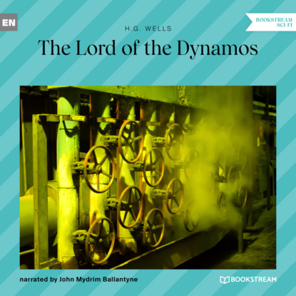 The Lord of the Dynamos (Unabridged)