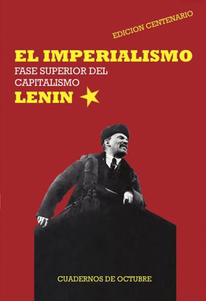 V. I. Lenin El Imperialismo, fase superior del capitalismo lluís boada la senectud del capitalismo