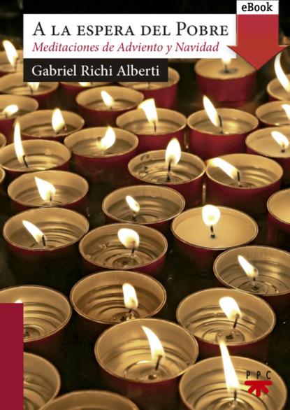 Gabriel Richi Alberti A la espera del Pobre