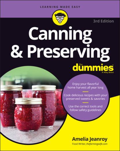 Amelia Jeanroy Canning & Preserving For Dummies les bratt fish canning handbook
