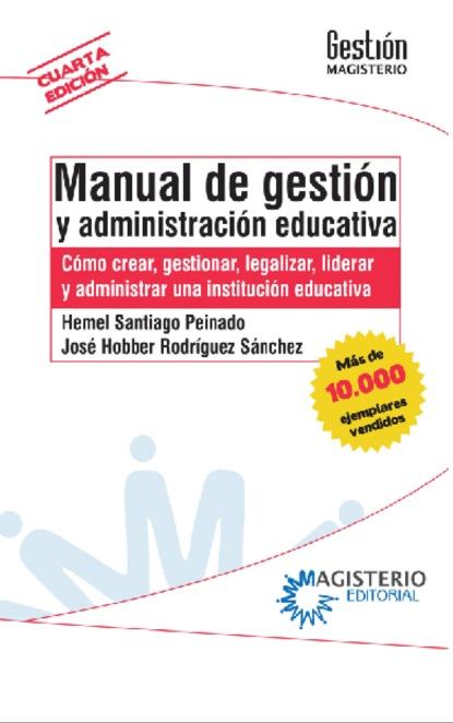 Hermel Santiago Peinado Manual de gestión y administración educativa rubén acosta hernández gestión y administración de organizaciones deportivas