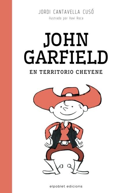 Jordi Cantavella Cusó John Garfield en territorio cheyene celina g becerra jiménez indios españoles y africanos en los altos de jalisco