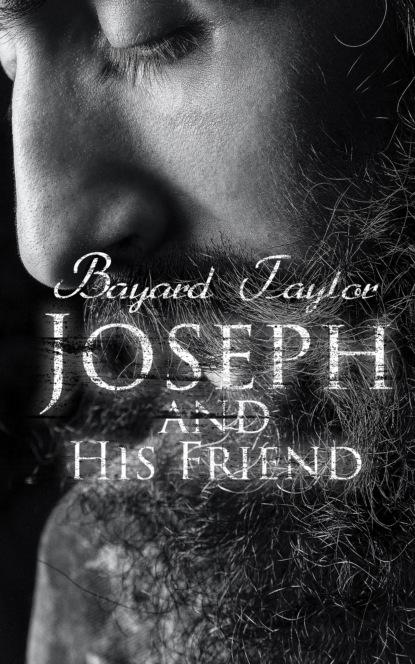 Фото - Taylor Bayard Joseph and His Friend taylor bayard 3 books to know gay literature
