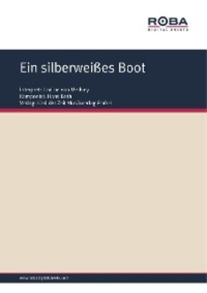 Фото - Dieter Schneider Ein silberweißes Boot dieter schneider anna maria