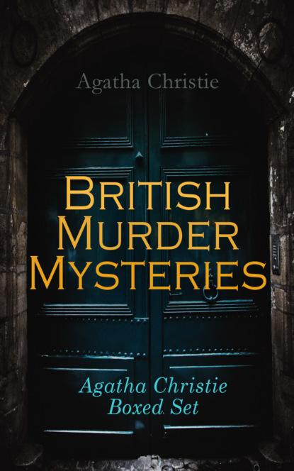 Фото - Agatha Christie British Murder Mysteries - Agatha Christie Boxed Set agatha christie the mystery of hunter s lodge