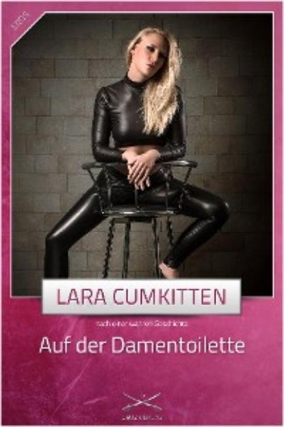 Lara CumKitten Auf der Damentoilette недорого