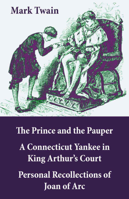 Mark Twain The Prince & the Pauper + A Connecticut Yankee in King Arthur's Court mark twain the prince and the pauper