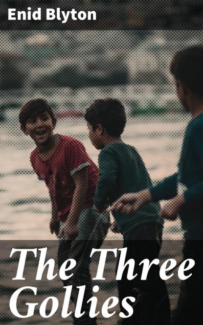 The Three Gollies