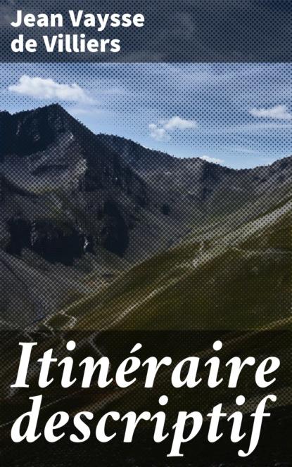 vaysse de villiers itineraire descriptif de la france p 2 Jean Vaysse de Villiers Itinéraire descriptif