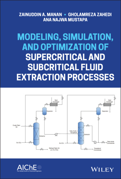 Zainuddin A. Manan Modeling, Simulation, and Optimization of Supercritical and Subcritical Fluid Extraction Processes wolf ruediger hansen rfid for the optimization of business processes