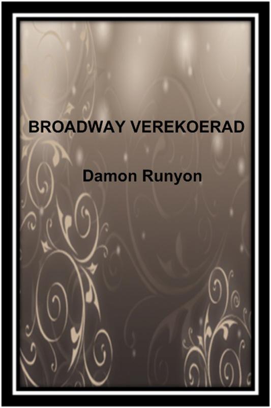 Broadway verekoerad