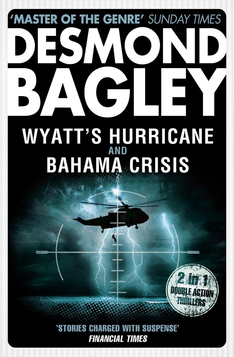 Wyatt's Hurricane \/ Bahama Crisis
