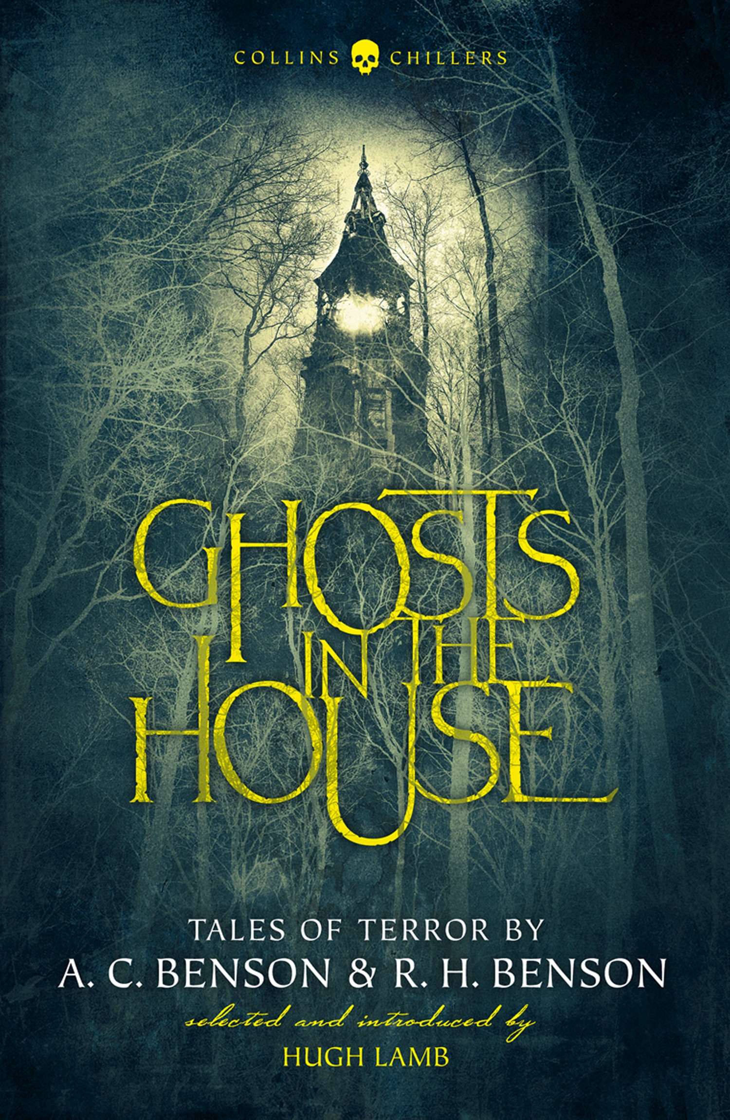 A. Benson C., Ghosts in the House: Tales of Terror by A. C. Benson ...