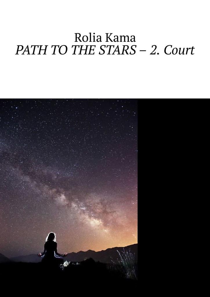 Path tothe Stars– 2. Court