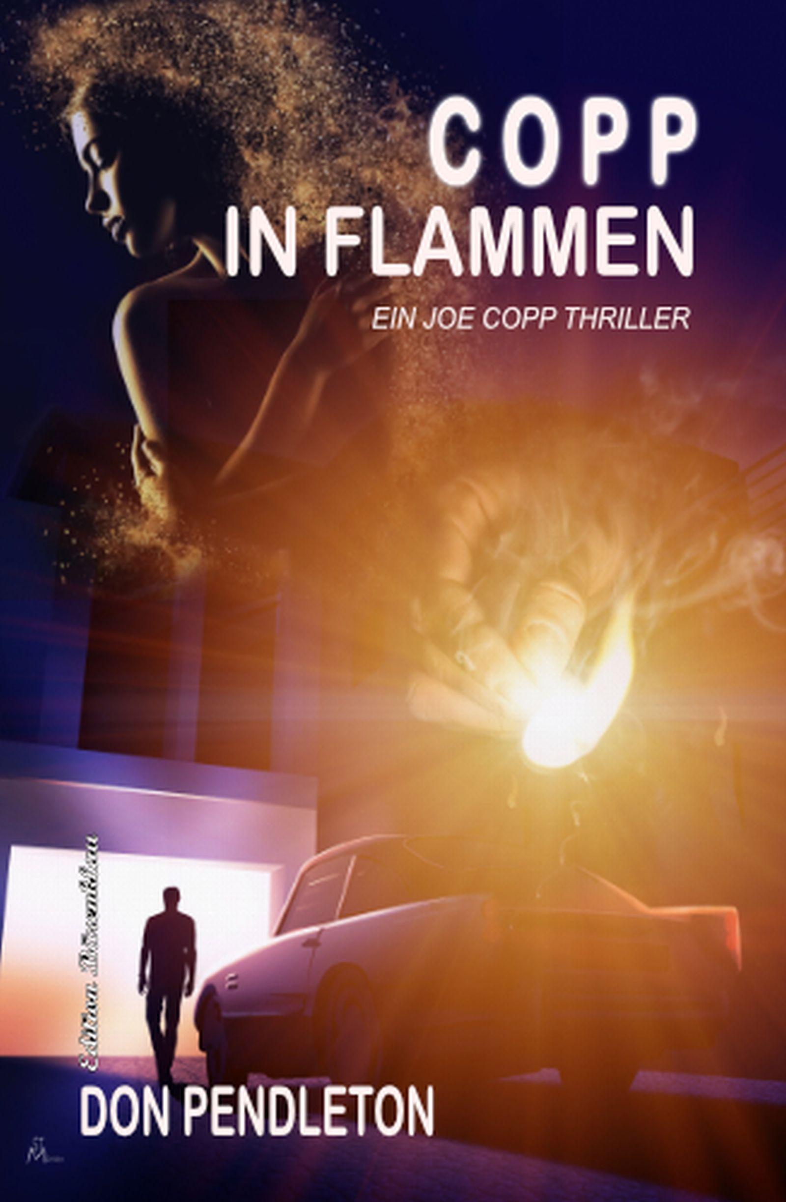 Copp in Flammen: Ein Joe Copp Thriller