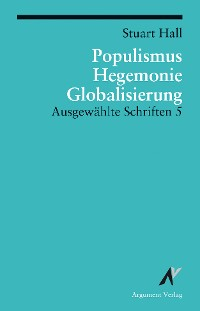 Populismus, Hegemonie, Globalisierung